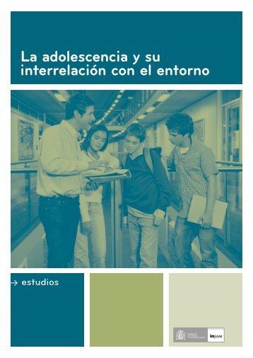 'La adolescencia y su interrelación con el entorno' (2945 Kb.) - Injuve