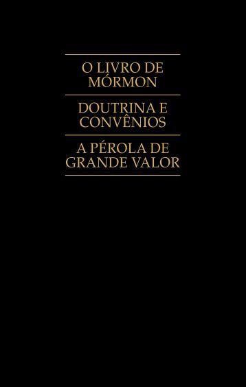 livro de mórmon doutrina e convênios - The Church of Jesus Christ ...