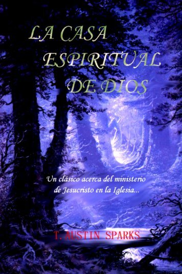 La Casa Espiritual de Dios