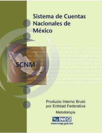 Producto Interno Bruto por Entidad Federativa. Metodología - Inegi