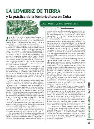La lombriz de tierra y la práctica de la lombricultura en Cuba.