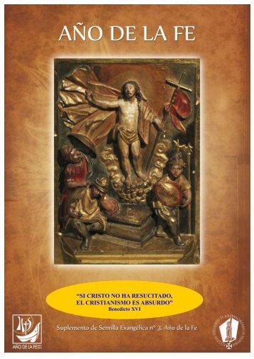 + Especial diciembre - Año de la fe III