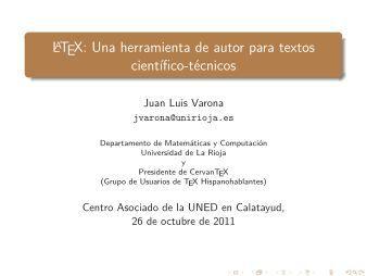 LaTeX: Una herramienta de autor para textos científico ... - UNED
