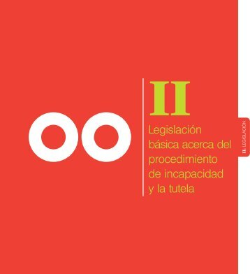 Legislación básica acerca del procedimiento de incapacidad y la ...