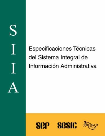 Especificaciones Técnicas del Sistema Integral de Información ...