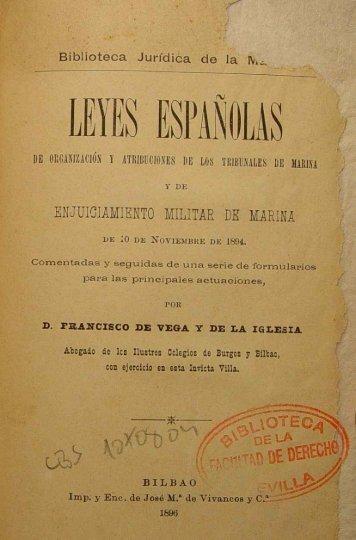 Leyes españolas de organizacion y atribuciones de los Tribunales ...