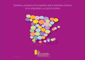 Opiniones y actitudes de los españoles ante la dimensión cotidiana ...