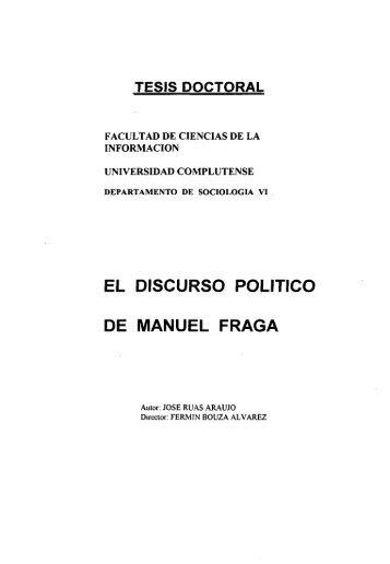 EL DISCURSO POLíTICO DE MANUEL FRAGA - Universidad ...