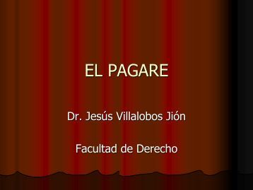 EL PAGARE - Dr. Villalobos Jión.pdf - Facultad de Derecho