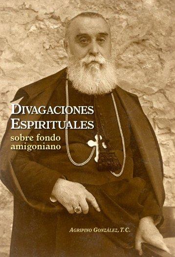 Divagaciones espirituales sobre fondo amigoniano