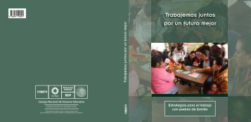 Trabajemos juntos por un futuro mejor . Estrategias ... - conafe.edu.mx
