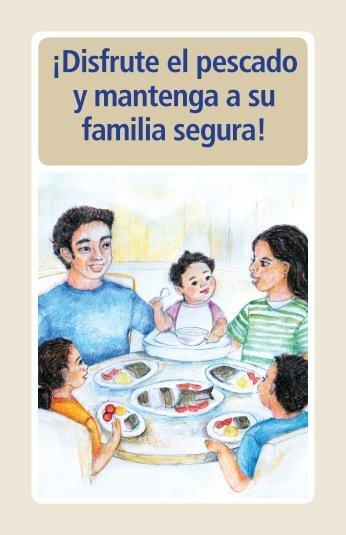 ¡Disfrute el pescado y mantenga a su familia segura!
