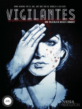 VIGILANTES - Press Kit