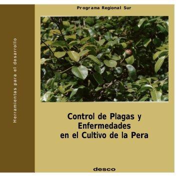 Control de Plagas y Enfermedades en el Cultivo de la Pera - Desco