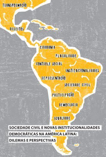 Sociedade civil e novas institucionalidades democráticas na - Polis
