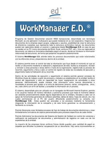 El Sistema WorkManager E.D. atiende todos los procesos ...