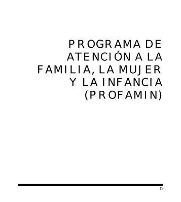 programa de atención a la familia, la mujer y la infancia (profamin)