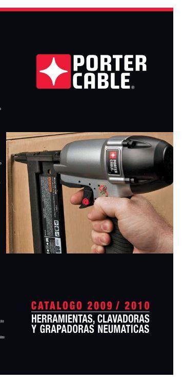 Catalogo herramientas neumáticas y clavadoras - Porter Cable