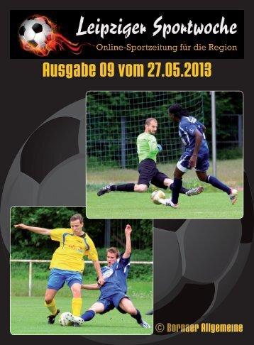 Leipziger Sportwoche - Regionale Fußball Zeitung - Ausgabe 09 vom 27.05.2013