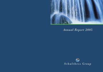 Annual Report 2005 (PDF) - Schulthess Group