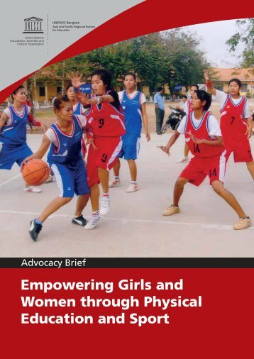 Empowering Girls and Women through Physical Education and Sport