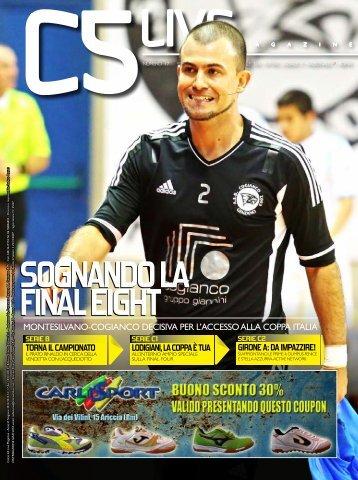 SoGnAndo LA FinAL eiGht SoGnAndo LA FinAL ... - Calcio a 5 Live