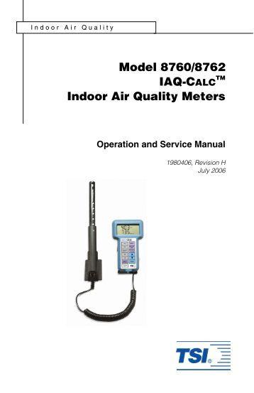 TSI IAQ-Calc 7515 Indoor Air Quality Monitor User