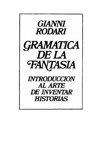 rodarigianni-gramaticadelafantasiaintroduccionalartedeinventarhistorias