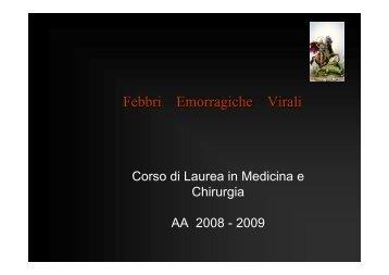 Febbri Emorragiche Virali - Facoltà di Medicina e Chirurgia