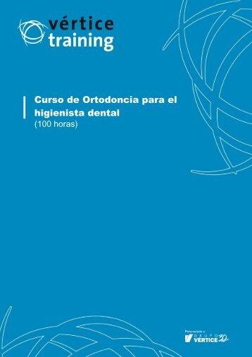 Curso de Ortodoncia para el higienista dental - Vértice Training