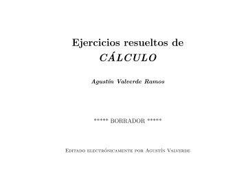 Ejercicios resueltos de Cálculo - Universidad de Málaga