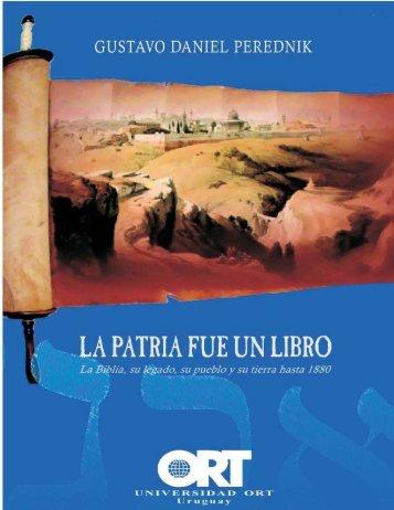 La patria fue un libro. La Biblia, su legado, su pueblo y su tierra