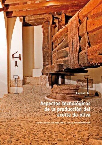 Aspectos tecnológicos de la producción del aceite de oliva