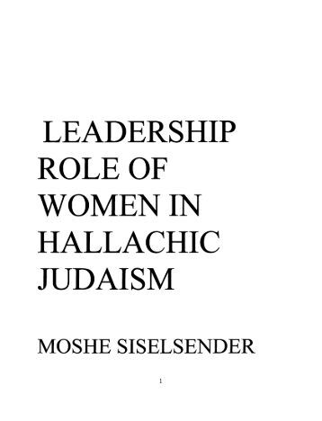 the role of women in judaism Gender roles judaism's shifting the issue of the roles of men and women in jewish life have become a magnet for some of the most heated polemical discussions.