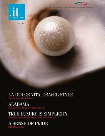 la dolce vita, travel style alabama true luxury is simplicity a sense of ...