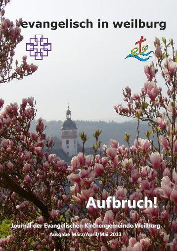 Gemeindejournal 2013_03_01 - Ev. Kirchengemeinde Weilburg