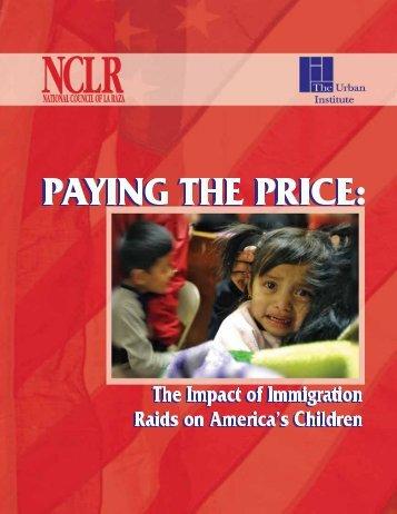 The Impact of Immigration Raids on America's ... - Urban Institute