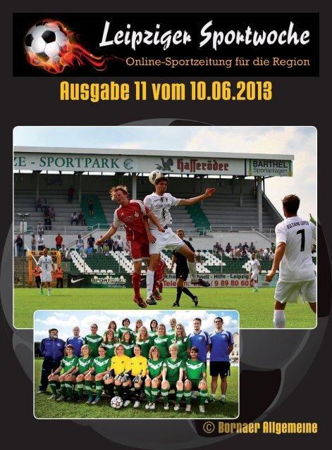 Leipziger Sportwoche - Fußball Zeitung - Ausgabe 11 vom 10.06.2013