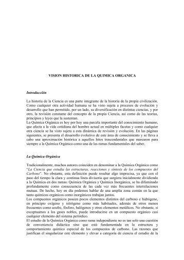 VISION HISTORICA DE LA QUIMICA ORGANICA Introducción La ...