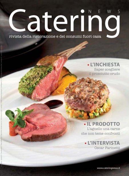 l'inchiesta • il prodotto • l'intervista - Ristorazione e Catering
