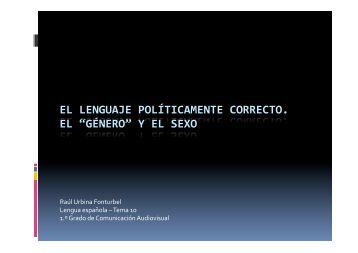 EL LENGUAJE POLÍTICAMENTE CORRECTO. EL ... - urbinavolant
