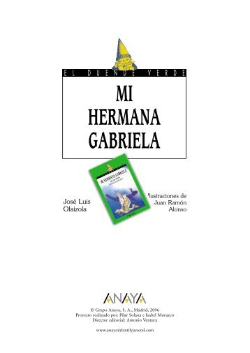 MI HERMANA GABRIELA - Anaya Infantil y Juvenil