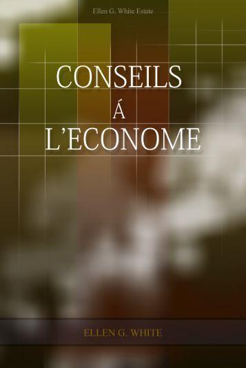 Conseils á L'Econome - Les écrits d'Ellen G. White en Français.