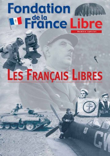 les français libres les français libres - Fondation de la France Libre