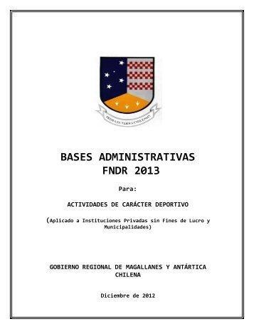BASES ADMINISTRATIVAS FNDR 2013