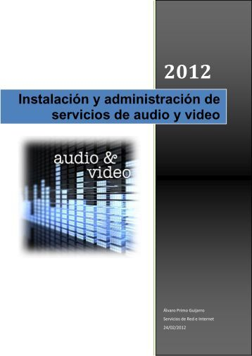 Instalación y administración de servicios de audio y video