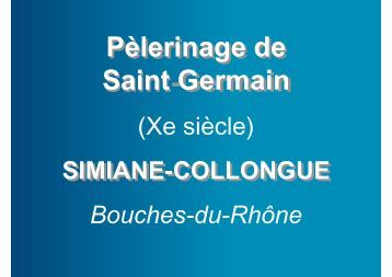 Pèlerinage de Saint-Germain Pèlerinage de Saint Germain - Accueil