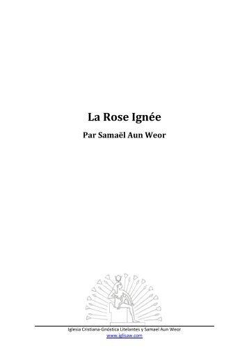 La Rose Ignée - Iglesia Cristiana Gnóstica Litelantes y Samael Aun ...