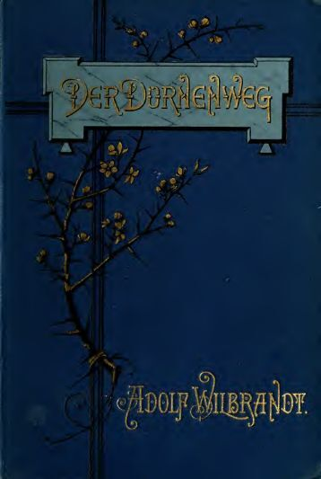Der Dornenweg, Roman