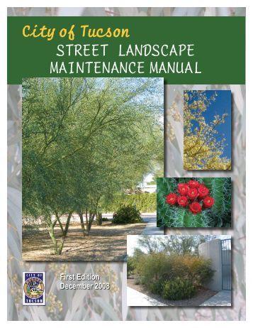 City of Tucson Street Landscape Maintenance Manual